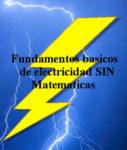 electricidad sin matematicas